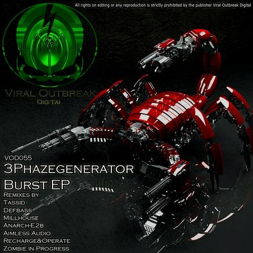 3Phazegenerator - Burst -  Viral OutBreak Digital - Released!