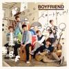BOYFRIEND 5thシングル「スタートアップ!」MUSIC VIDEO1ch 2ver
