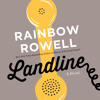 Landline by Rainbow Rowell - Audiobook Excerpt