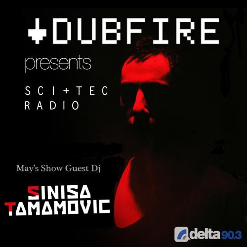 Dubfire presents SCI+TEC Radio Ep. 12 w/ Sinisa Tamamovic [Part 1]