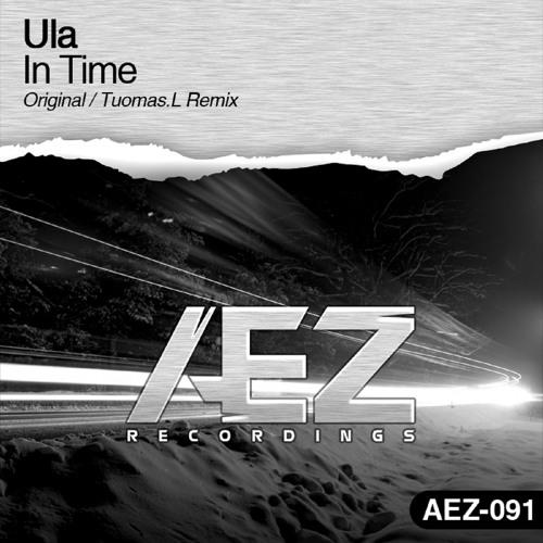 AEZ091 : Ula - In Time (Tuomas.L Remix)