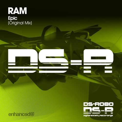 RAM - Epic (Original Mix) [OUT NOW]