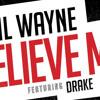 Believe Me (Lil Wayne Remix)