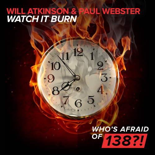 Will Atkinson & Paul Webster - Watch It Burn [A State Of Trance Episode 662] [OUT NOW!]