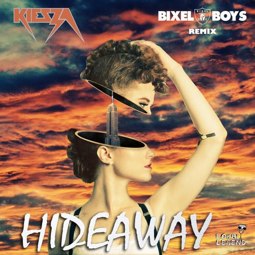 Kiesza - Hideaway (Bixel Boys Remix)