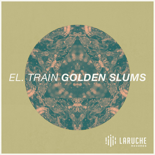 El.Train - District 9 | feat Punta Rosa (Golden Slums EP)