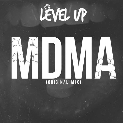 Level UP - MDMA (Original Mix) *Free Download*