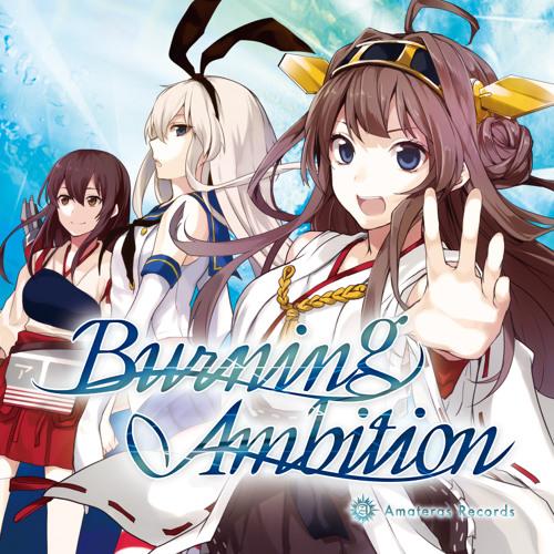 Burning Ambition [Amateras Records]