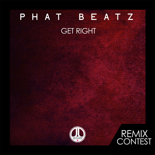 Phat Beatz - Get Right [Remix Competition]