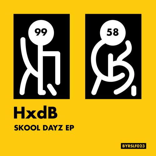 HxdB - Skool Dayz (Doctor Jeep Remix) - BYRSLF023 // OUT NOW