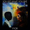 FYOR - You Get What You Give (Original Mix)