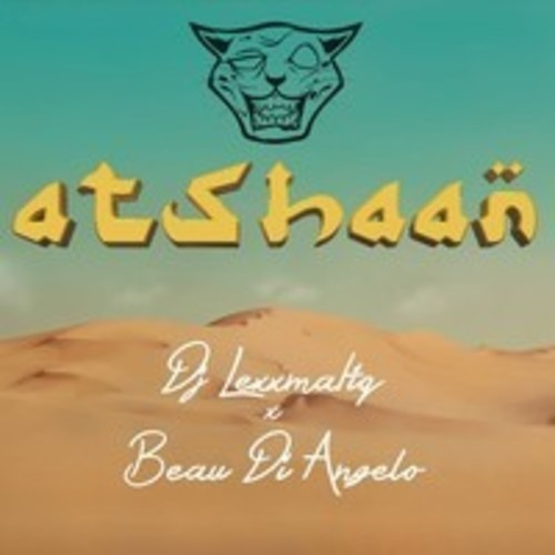 DJ Lexxmatiq x Beau Di Angelo - Atshaan [FREE DOWNLOAD]