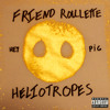 Heliotropes - March of the Pigs