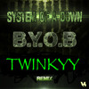 "BYOB - SYSTEM OF A DOWN ""TRAP REMIX"