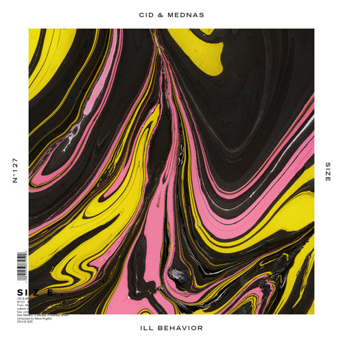 CID & Mednas - iLL Behavior