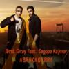 Birol Giray feat. Sagopa Kajmer - Abrakadabra(2014)