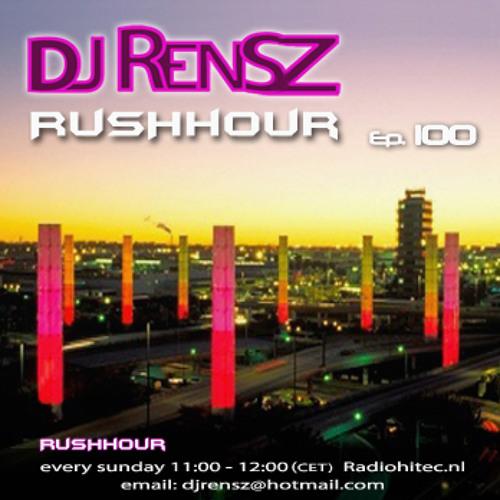 DJ Rensz - RUSHHOUR Episode 100