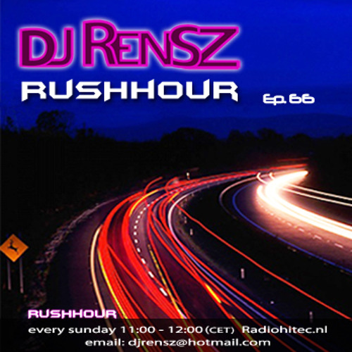 DJ Rensz - RUSHHOUR Episode 66