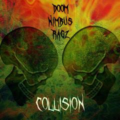 COLLISION! (feat. Dark Nimbus x Ragz Bastard)