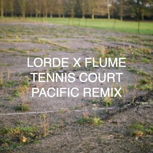 Tennis Court (Pacific Remix)***FREE DL CLICK BUY***