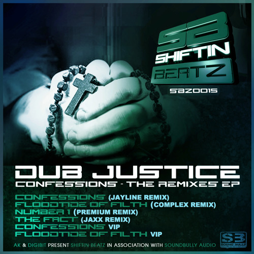 Dub Justice - Floodtide Of Filth (Complex Remix) - SBZ0015 Shiftin Beatz (Out Now!!!!)