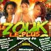 ♫ Mix ♫ ZOUK ♫ Love Nouveauté ( Vol 7) Dj Jo 2014 ♫.mp3