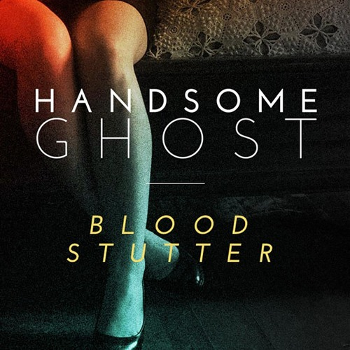Blood Stutter Demo (Handsome Ghost)