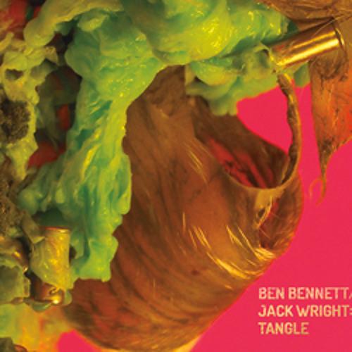 Tangle - Ben Bennett and Jack Wright