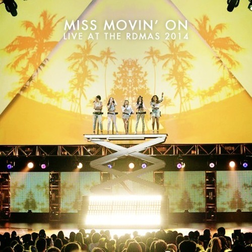 Fifth Harmony - Miss Movin' On (Live at RDMAs)