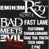 Fast Lane - Eminem & Royce Da 5'9 Feat.Chamillionaire, Trae, Tech N9ne & 2Pac (DJ NASA Mashup)
