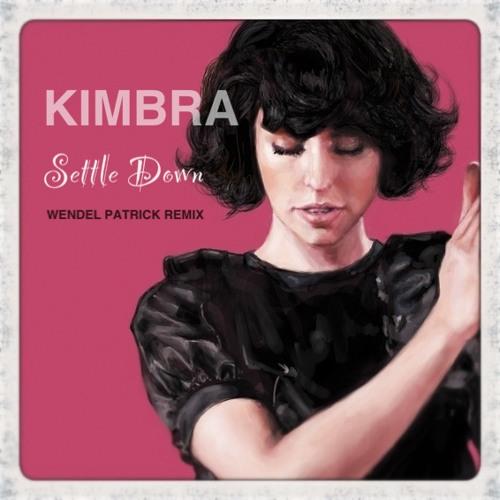Kimbra - Settle Down - Wendel Patrick version