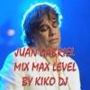 JUAN GABRIEL MIX MAX LEVEL BY Kiko Dj