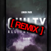 Linkin Park - Guilty All The Same - SEPTON REMIX