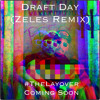 Draft Day (Zeles Remix)