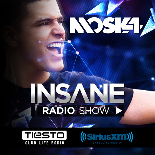 Moska 'Insane Radio Show' Episode # 1