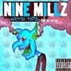 4)Nine Millz -