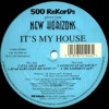 It's My House - New Horizones