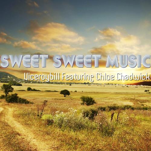 "Viceroybill featuring ChloeChadwick and "" Sweet Sweet Music """