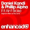 Daniel Kandi & Phillip Alpha - If It Ain't Broke (Willem de Roo Remix)