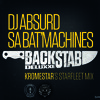Dj Absurd & Sa Bat' Machines - Backstab Deluxxe (Kromestar's Starfleet Mix)