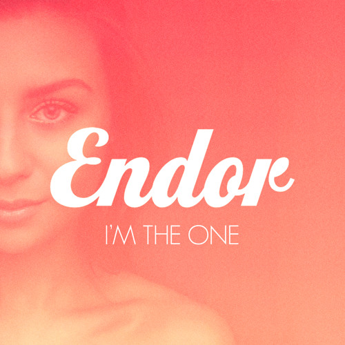 Endor - Tell Me I'm The One