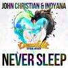 John Christian & Indyana - Never Sleep (Dreamfields Anthem)