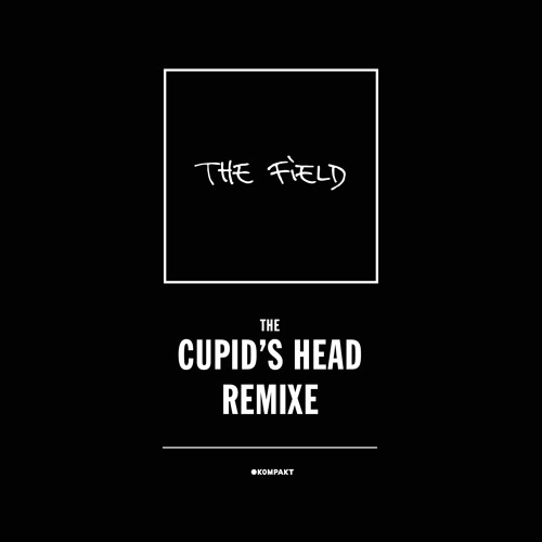 The Field - Cupid's Head (Sonns Mix)