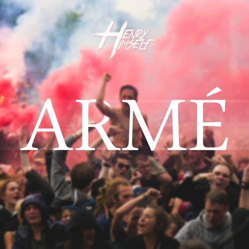 Henry Himself - Armé (Original Mix)