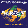 """Heroes""- Janelle Monáe from Pepsi Beats of The Beautiful Game."