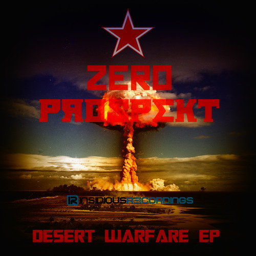 Zero Prospekt - Desert Warfare EP (FREE AT 1000 SOUNDCLOUD FOLLOWERS)