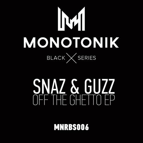 OUT NOW! Snaz & Guzz - Ricochet (Original Mix)[Monotonik Rec][PREVIEW]