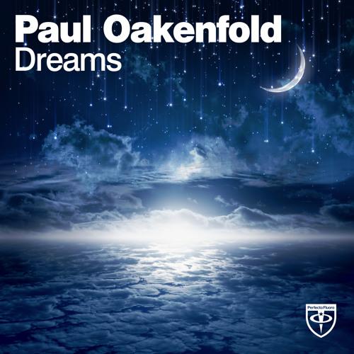 Paul Oakenfold - Dreams [Trance Mission album preview]