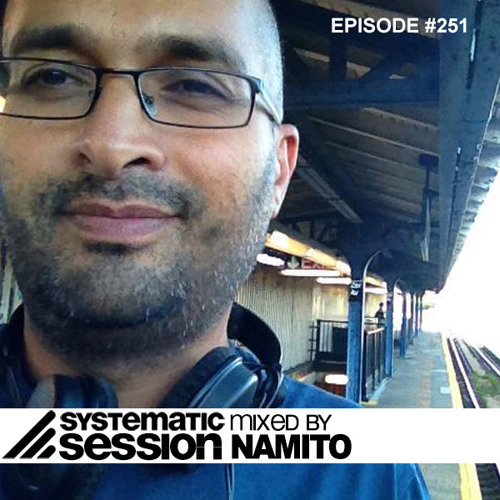 Systematic Session # 251 (Mixed by Namito)