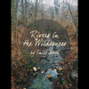 Rivers In The Wilderness